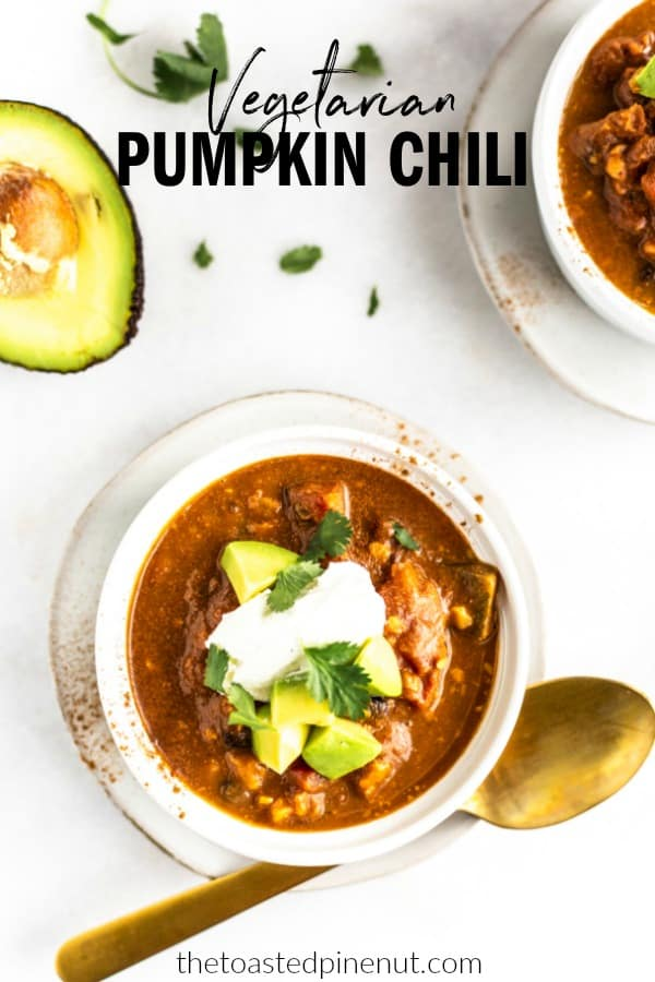 This Vegetarian Pumpkin Chili is hearty and delicious! The walnuts and black beans pack a protein punch while the pumpkin makes for a silky smooth chili. thetoastedpinenut.com #thetoastedpinenut #vegetarian #pumpkin #chili #pumpkinchili #paleorecipe #paleochili #vegetarianchili