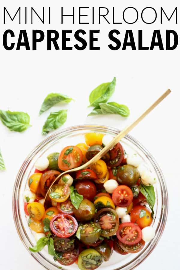 This quick and easy Mini Heirloom Caprese Salad is not only crazy adorable, it takes five minutes to throw everything together and is perfect for summer! thetoastedpinenut.com #thetoastedpinenut #caprese #salad #heirloom #tomato #mozzarella #summer #quick #easy #healthy #glutenfree