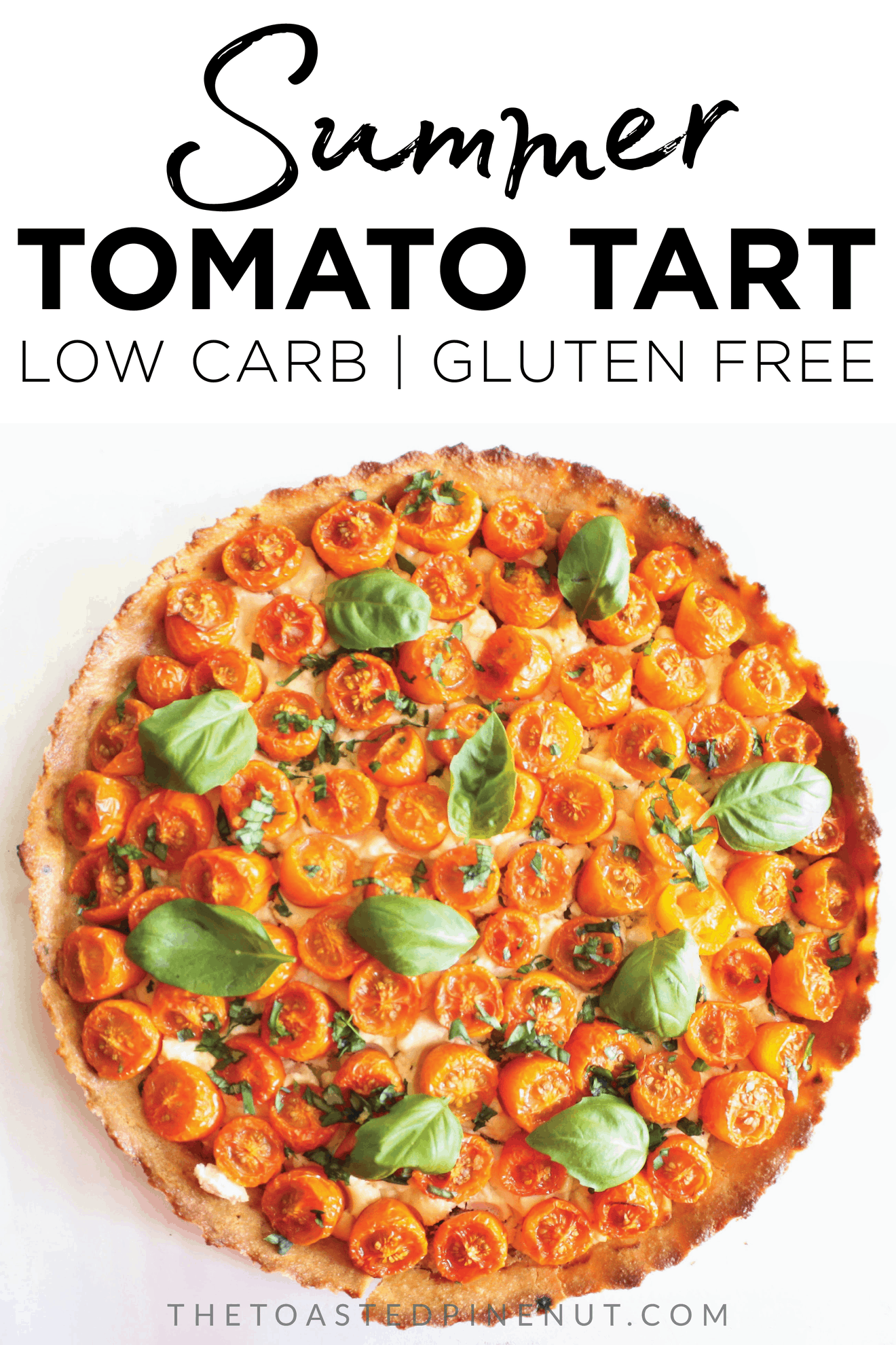 This Summer Tomato Tart is such a fun recipe! The low carb + gluten free crust is so light and buttery, and I can't help but smile at those cute tomatoes! thetoastedpinenut.com #thetoastedpinenut #tomato #tart #summerrecipe #almondflourcrust #almondflour #brunchrecipe #glutenfree